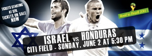 Soccer – ISRAEL-HONDURAS (Friendly Match) @ Citi Field, NY METS Stadium | New York | United States